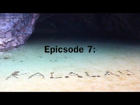 epicsode 7 - kalalau