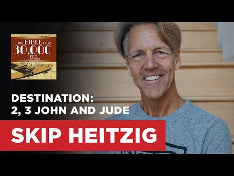 Destination: 2, 3 John and Jude | Skip Heitzig