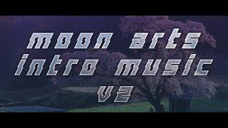 Moon Arts Intro Music V2