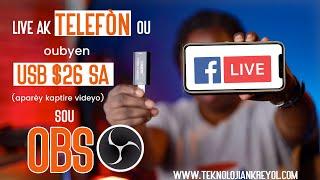 LiveStream sou OBS ak Telefòn ou