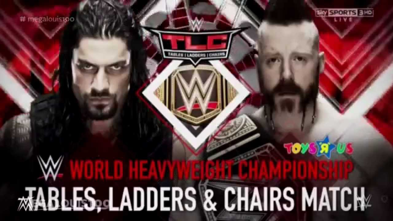 Wwe tables ladders and chairs 2013 poster - Wwe Tlc 2015 Official Match Card Sheamus Vs Roman Reigns Hd
