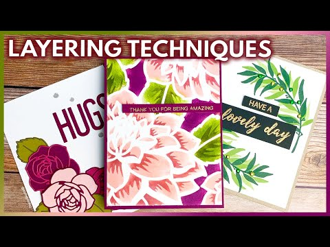 Layering Techniques For Card Making And Paper Crafts