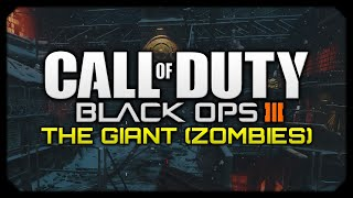 "Call of Duty: Black Ops 3 Zombies (PC) || ""The Giant"" Zombies Gameplay/Walkthrough"