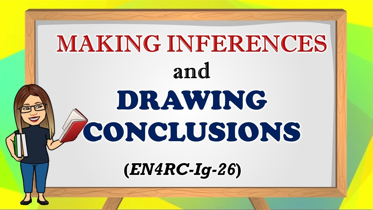 hight resolution of MAKE INFERENCES AND DRAWING CONCLUSIONS - YouTube