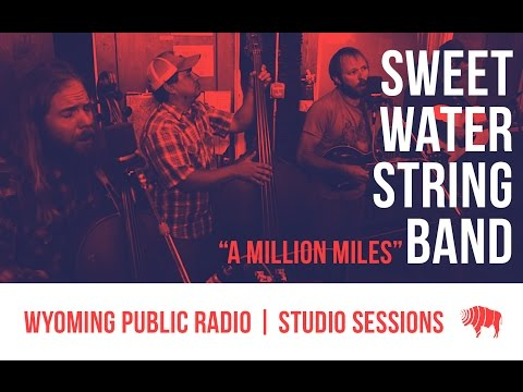 Studio Sessions: Sweetwater String Band - A Million Miles