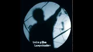 Lulu and the Lampshades - You
