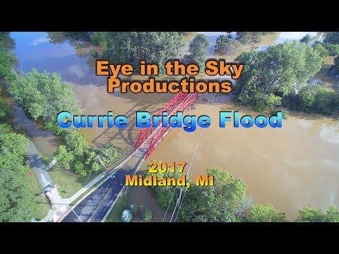 2017 Midland, MI Flood - *CURRIE BRIDGE