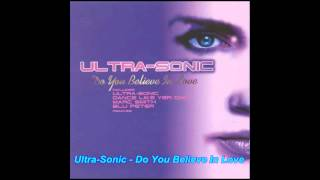 Ultra Sonic - Do You Believe In Love ( Euro Dance Hard Mix)