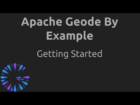 Apache Geode By Example - #1 Getting Started
