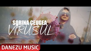 Descarca Sorina Ceugea - Virusul (Originala 2020)