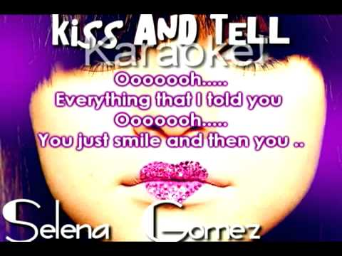 Selena Gomez - Kiss & Tell (Karaoke Instrumental)