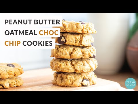 PEANUT BUTTER OATMEAL CHOCOLATE CHIP COOKIES 1 Bowl 8 Ingredients | Vegan Richa Recipes