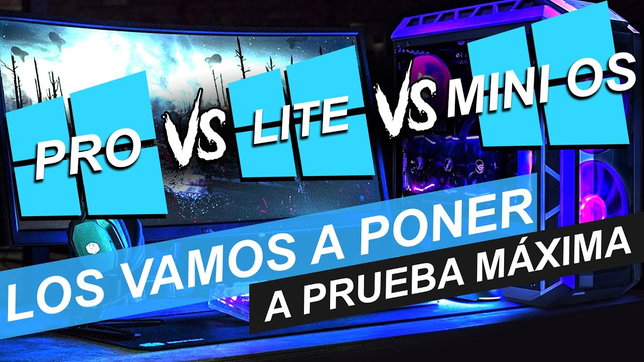 WINDOWS 10 PRO 64 BITS VS WINDOWS 10 MINI OS VS LITE DE 64 BITS ¡LA BATALLA FINAL EN RENDIMIENTO!
