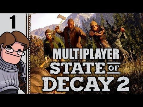 Let's Play State of Decay 2 Multiplayer Part 1 - Welcome to Camp Osprey