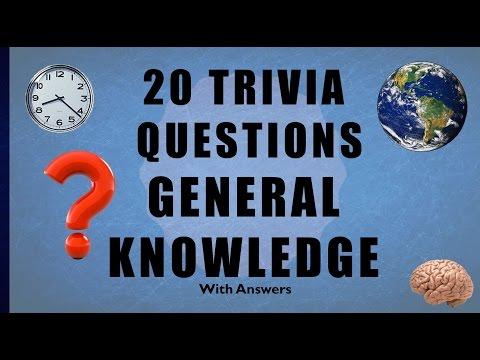 20 Trivia Questions No. 11 (General Knowledge)