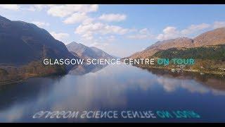 Glasgow Science Centre On Tour - 4K