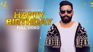 happy-birt-ay-full-song-happy-singh-harnav-brar-new-punjabi-songs-2019