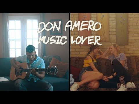 Music Lover - Don Amero - Official Music Video