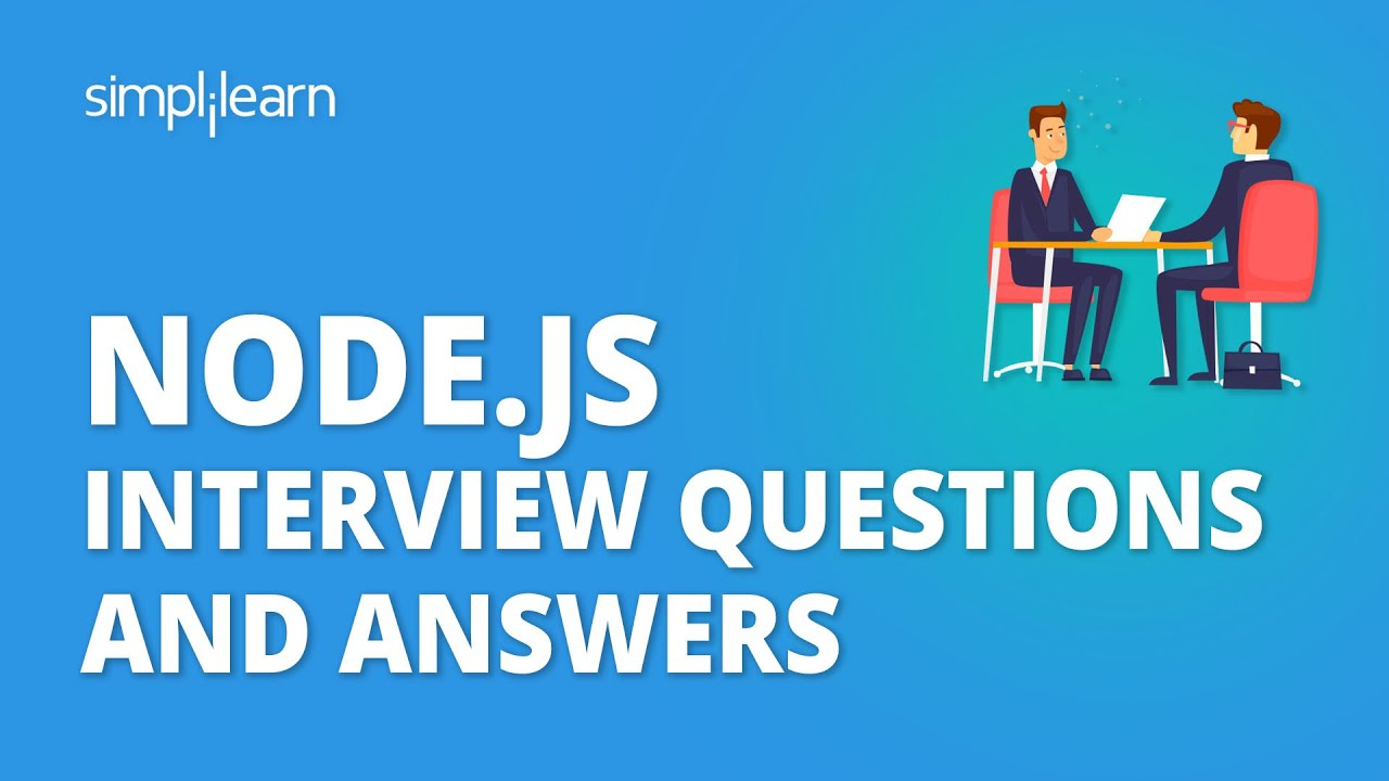 Top 48 Node Js Interview Questions And Answers For 2020