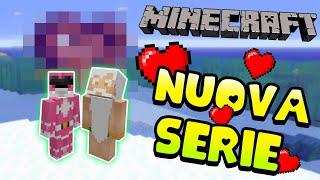 Il grande ritorno su MINECRAFT! la nuova serie ♥