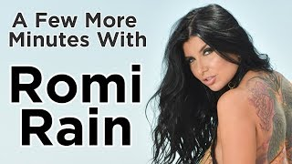 A Few More Minutes with Romi Rain