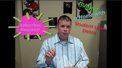 Buying a Home with Student Loan Debts