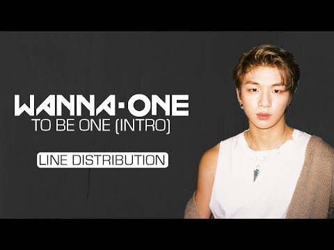 Free Download Wanna One (워너원) - To Be One (intro) [line Distribution] Mp3 dan Mp4