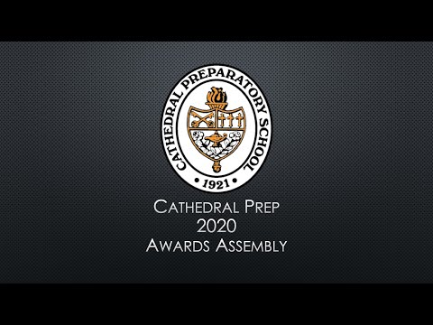 Cathedral Preparatory School's 2020 Virtual Academic & Athletic Awards Ceremony