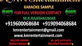 WHY THIS KOLAVERI DI (3) TAMIL VIDEO KARAOKE BY KMR ENTERTAINMENT.mp4