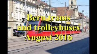 Bern trams and trolleybuses in August 2016