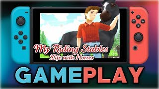 My Riding Stables - Life with Horses | First 50 Minutes | Nintendo Switch