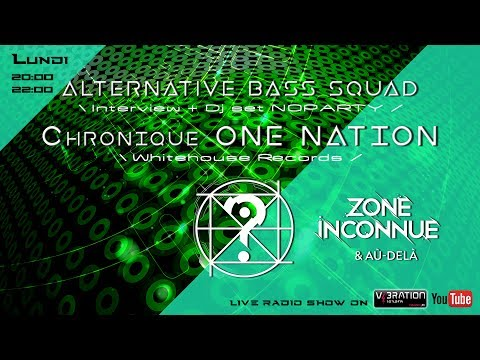 Alternative Bass Squad [interview + mix D&B] /|\ Chronique One Nation - Whitehouse Records