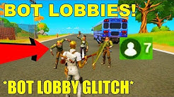 How To Get Into *BOT LOBBIES* in Fortnite Season 2! Fortnite Bot Lobby Glitch Season 2 Chapter 2!