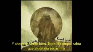 We the Lion- found Love (Official Audio) subtitulado en español