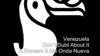 Venezuela - Don`t Dubt About It - Aldemaro Romero And His Onda Nueva
