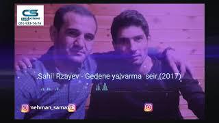 Sahil Rzayev-Gedene yalvarma. Vova