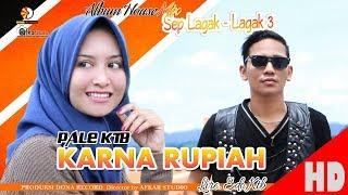 Download PALE KTB - KARENA RUPIAH ( Album House Mix Sep Lagak-Lagak 3 ) HD Video Quality 2018