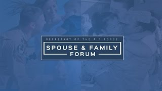 Secretary of the Air Force Spouses & Family Forum*