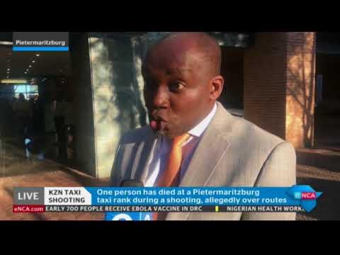 KZN Transport MEC on Pietermaritzburg taxi shootout