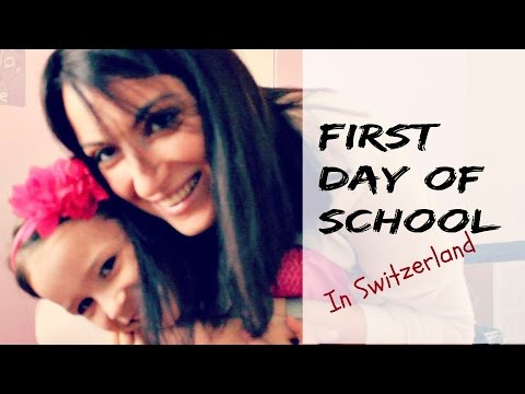 First Day of School   Life in Switzerland