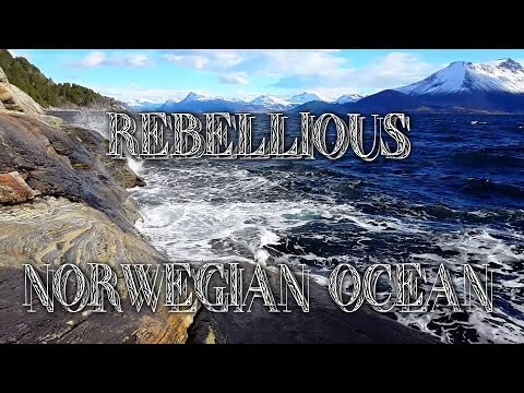 REBELLIOUS NORWEGIAN OCEAN