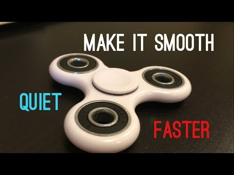 HOW TO MAKE A FIDGET SPINNER QUIETER , SMOOTHER AND FASTER!