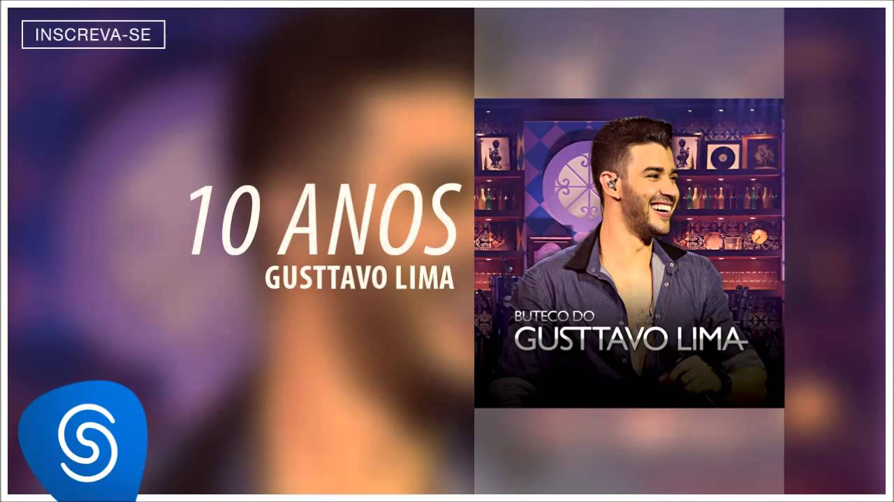 Gusttavo Lima — 10 Anos (Buteco do Gusttavo Lima) [Áudio Oficial]