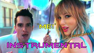 Taylor Swift - ME! INSTRUMENTAL/KARAOKE (feat. Brendon Urie of Panic! At The Disco)