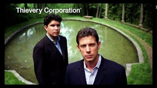 The Richest Man In Babylon by Thievery Corporation