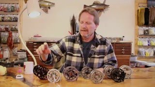 Choosing the Right Fly Reel with Kelly Galloup