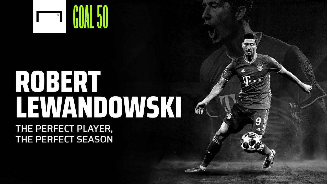 Robert Lewandowski The Perfect Season From The Perfect Striker Goal Com