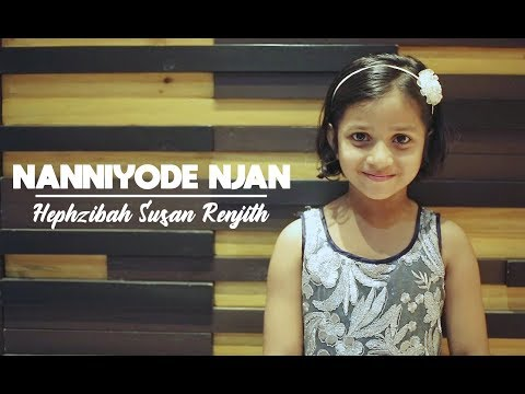 Nanniyode Njan | Hephzibah Susan Renjith | Traditional Christian Song