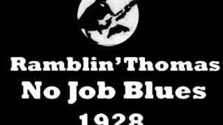 Watch Ramblin Thomas No Job Blues video