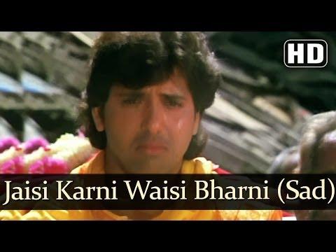jaisi karni waisi bharni Listen to jaisi karni waisi bharni audio songs online only at mymazaacom.